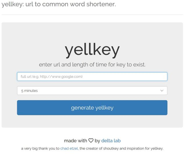 """Yellkey - enter URL and length of time for key to exist. Next field for selecting time for link to be live. blue button """"generate yellkey"""" made with love by delta lab"""